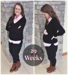 29 Weeks + Nesting Bug