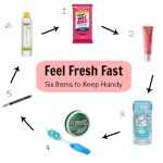 Feel Fresh Fast: Six Items to Always Keep on Hand