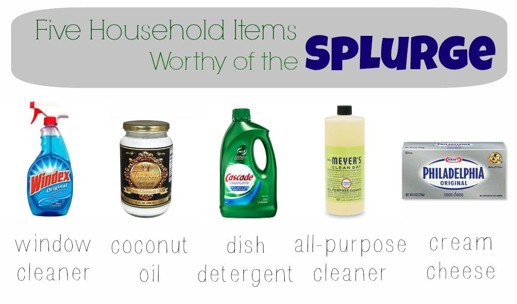 Five Household Items Worthy of the Splurge