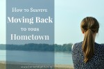 How to Survive Moving Back to Your Hometown