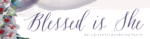 5 Reasons You Should Read Blessed is She