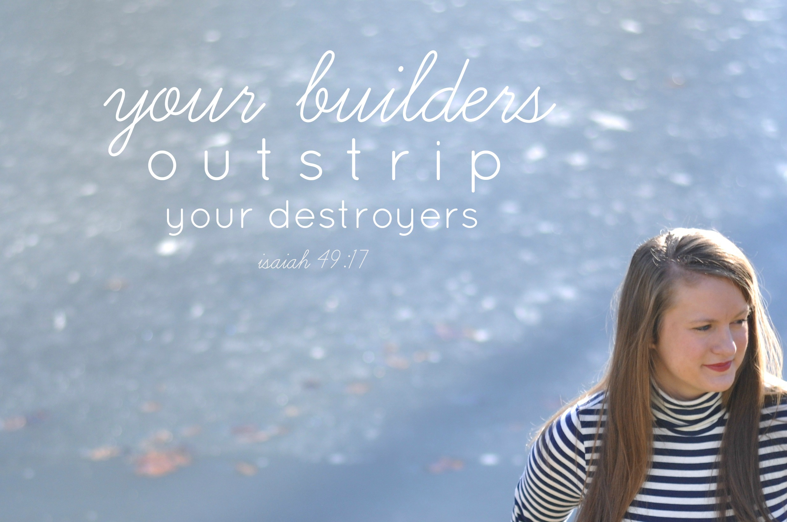 builders-outstrip-destroyers-isaiah