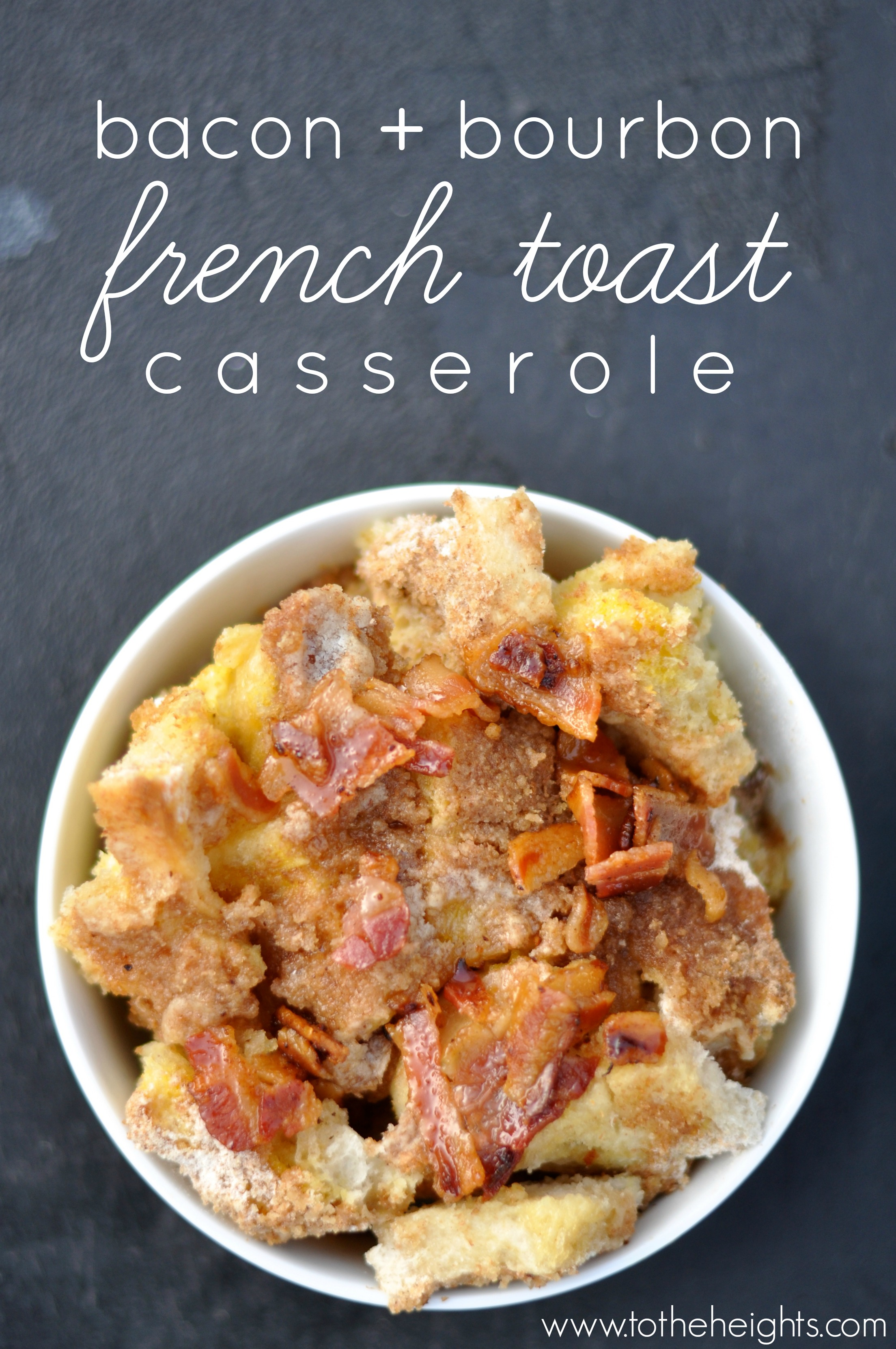 maple-bacon-bourbon-french-toast-casserole-pinterest