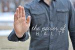 The Power of HALT