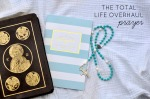 The Total Life Overhaul: Prayer