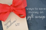 5 Ways to Save Money on Gift Wrap