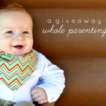 Slobbery Blobbery {a Whole Parenting Goods Giveaway}